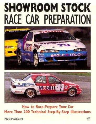 Showroom Stock Race Car Preparation por Nigel MacKnight