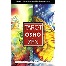 Tarot Osho Zen/ Osho Zen Tarot: El juego trascendental del Zen/ The Transcendental Game of Zen