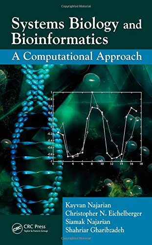 Systems Biology and Bioinformatics: A Computational Approach -