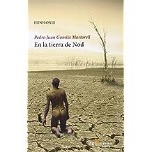 En la tierra de Nod: Eidolon II (Poesía)