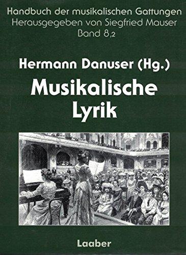 Handbuch der musikalischen Gattungen / Musikalische Lyrik: Lied und vokale Ensemblekunst. Teilband 2: Vom 19. Jahrhundert bis zur Gegenwart - Außereuropäische Perspektiven