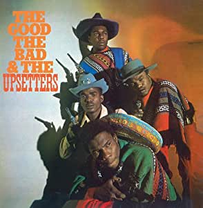 Good the Bad & the Upsetters [Import USA]