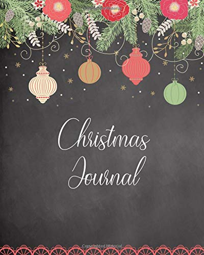 Christmas Journal: Blank Notebook for Winter Holiday Dreams