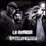 Songtexte von La Rumeur - Du cœur à l'outrage