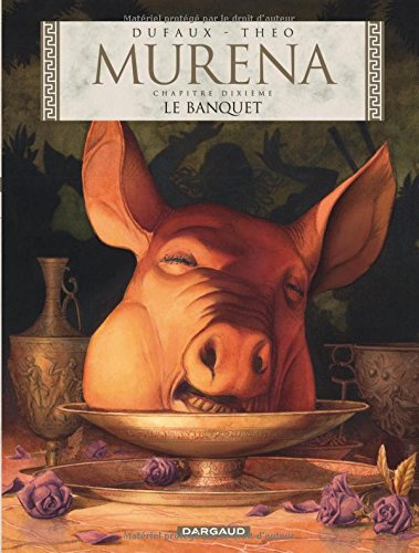Murena (10) : Le banquet