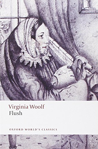Flush (Oxford World's Classics) por Virginia Woolf