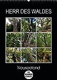 Herr des Waldes - Neuseeland (Wandkalender 2019 DIN A2 hoch): Neuseelands Pflanzen - ökologisch sehr vielfältig - entwickelten sich langsam im ... 14 Seiten ) (CALVENDO Natur)
