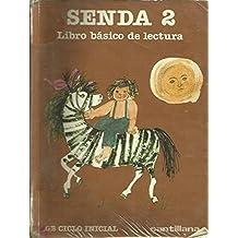 Senda 2 : egb. libro de lectura
