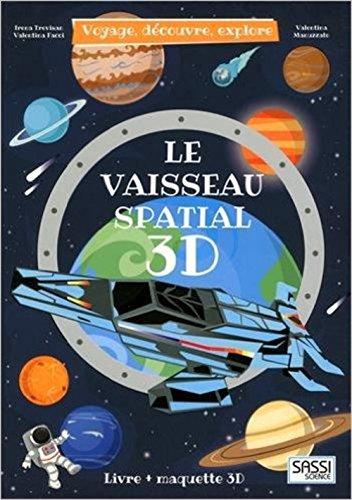 Le Vaisseau spatial 3D par Valentina Manuzzato