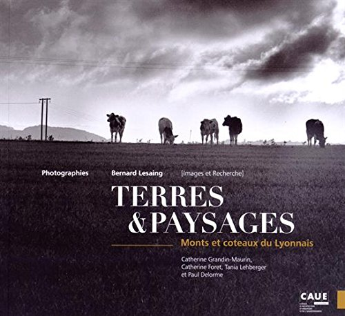 Terres & paysages : Monts et côteaux du Lyonnais