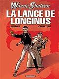 Image de Wayne Shelton - tome 7 - Lance de Longinus (La)