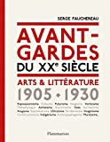 Image de Avant-gardes du XXe siècle : Arts & Littérature 1905-1930