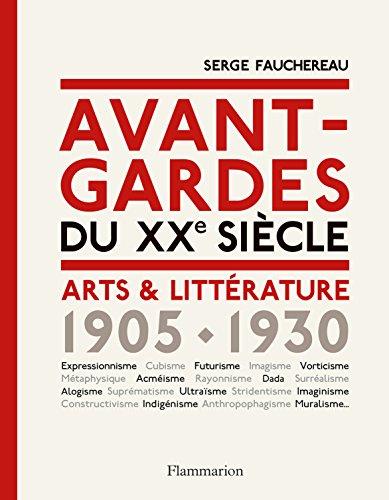Avant-gardes du XXe sicle : Arts & Littrature 1905-1930