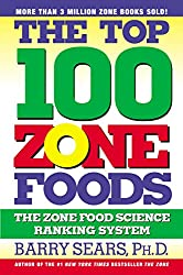 The Top 100 Zone Foods (The Zone)