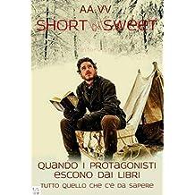 Short but sweet - Quando i protagonisti escono dai libri