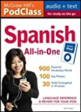 McGraw-Hill's PodClass Spanish All-in-One Study Guide (MP3 Disk): Language Reference ...