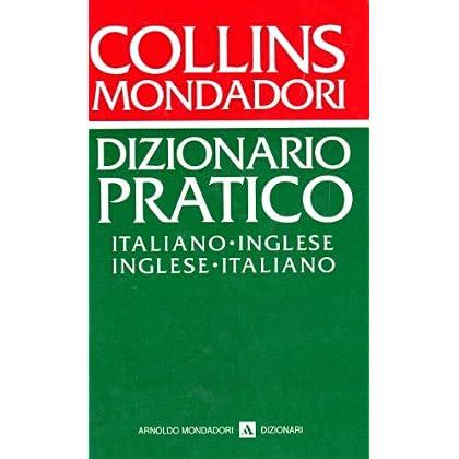 Dizionario Pratico Collins. Italiano-Inglese, Inglese-Italiano