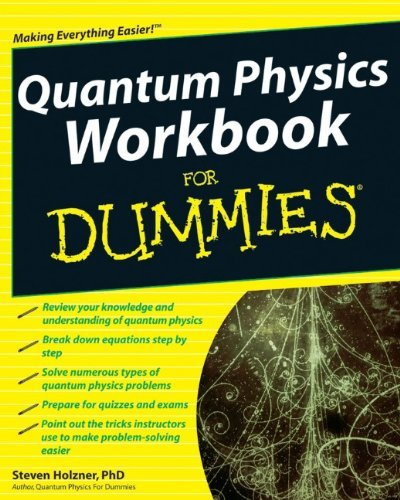 Quantum Physics Workbook For Dummies by Steven Holzner (2010-01-26)