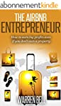 The Airbnb Entrepreneur: How To Earn...