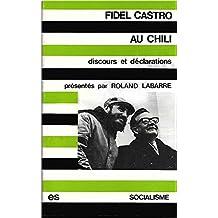 Fidel castro au chili. discours et déclaration. ed