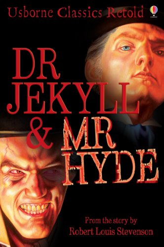 Dr. Jekyll & Mr. Hyde : from the story by Robert Louis Stevenson