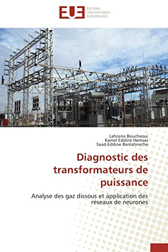 Diagnostic des transformateurs de puissance par Lahcene Bouchaoui