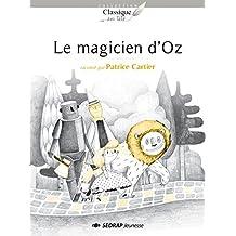 Le magicien d'Oz : 30 romans + fichier