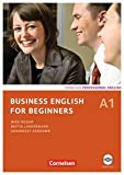 Business English for Beginners - Third Edition: A1 - Kursbuch mit CD
