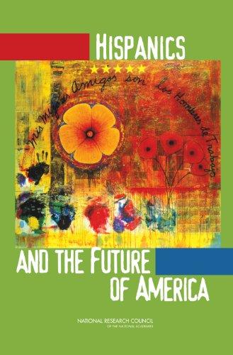Hispanics and the Future of America (English Edition)