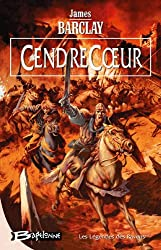 Les Légendes des Ravens, tome 2 : CendreCoeur