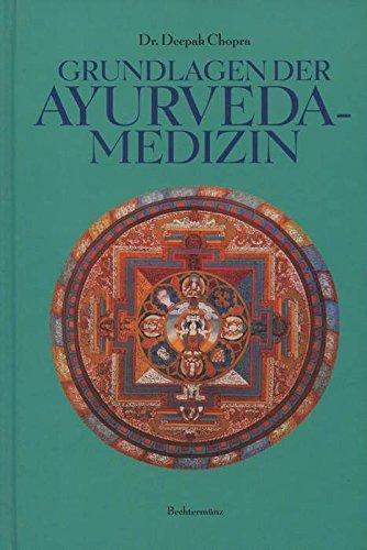 Grundlagen der Ayurveda-Medizin