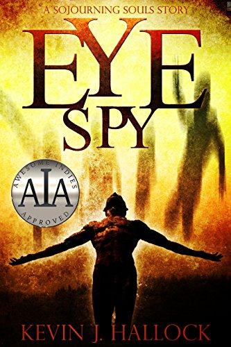 Eye Spy (Sojourning Souls Book 2) (English Edition)