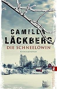 Die Schneelöwin par Camilla Läckberg