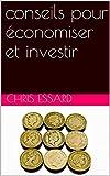 Telecharger Livres conseils pour economiser et investir (PDF,EPUB,MOBI) gratuits en Francaise