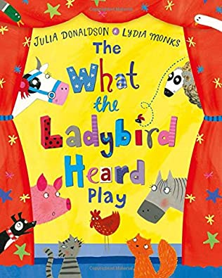 book cover of What the Ladybird Heard Play