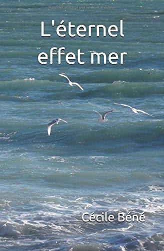 L'éternel effet mer