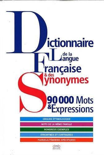 Dictionnaire de la langue Française et des Synonymes