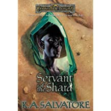 Servant of the Shard (Forgotten Realms Novel: Paths of Darkness)