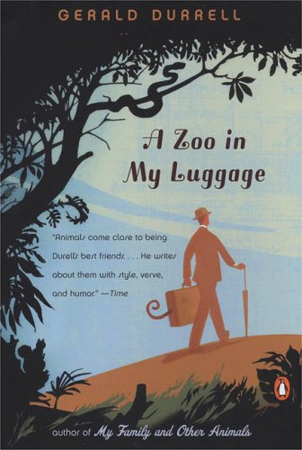 [(A Zoo in My Luggage)] [Author: Gerald Malcolm Durrell] published on (June, 2005)