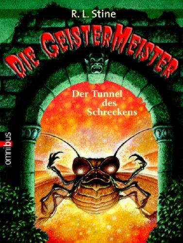 Die GeisterMeister - Der Tunnel des Schreckens: Band 2