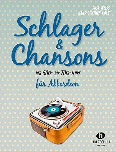 Schlager & Chansons der 50er bis 70er für Akkordeon