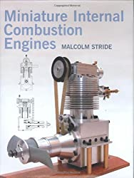 Miniature Internal Combustion Engines by Malcolm Stride (2007-09-28)