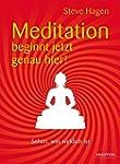 Meditation beginnt jetzt genau hier!...