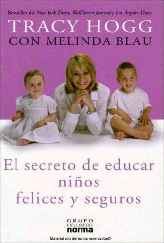 Descargar Libro Secreto De Educar Ninos Felices de Tracy Hogg