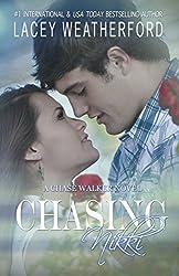 Chasing Nikki (Chase Walker Book 1) (English Edition)