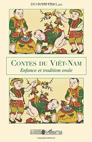 Contes du Viêt-Nam : Enfance et tradition orale par Chi Lan Dolam