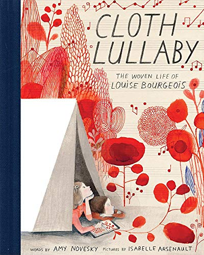 Cloth Lullaby: The Woven Life of Louise Bourgeois -