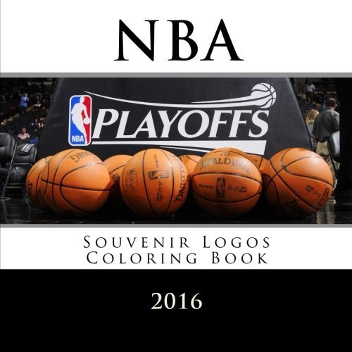 NBA Playoffs 2016 - Souvenir Logos Coloring Book: All 30 NBA Logos To Color: Unique Basketball coloring book for adults and children alike - Great birthday or party gift / present. by Andy Jackson (2016-02-04) (Souvenir-basketball)
