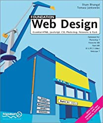 FOUNDATION WEB,: Essential HTML, JavaScript, CSS, Photoshop, Fireworks and Flash