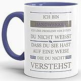 Tassendruck Berufe-Tasse Ich Bin Handwerker, Ich löse Probleme, die Du Nicht verstehst Innen & Henkel Cambridge Blau/Für Ihn/Job / mit Spruch/Kollegen / Arbeit/Geschenk